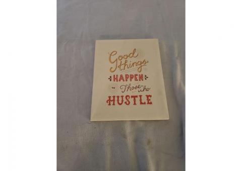 Good Things Happen To Those Who Hustle Painting